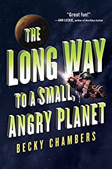 The Long Way to a Small, Angry Planet by Becky Chambers science fiction book reviews