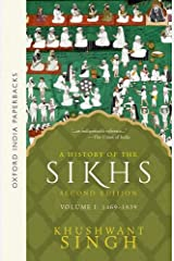 A History of the Sikhs (1469-1839) - Vol. 1: Volume 1 : 1469-1839 Paperback