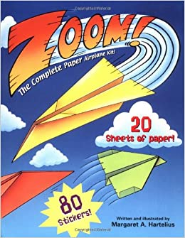 zoom the complete paper airplane kit margaret a hartelius