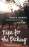 Ripe for the Picking by Hawes. Annie ( 2003 ) Paperback