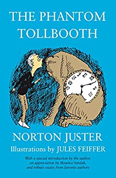 The Phantom Tollbooth by [Juster, Norton]