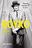 The Best of Royko: The Tribune Years