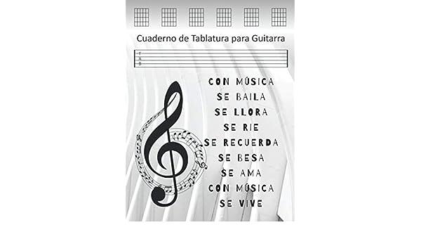 Cuaderno de Tablatura para Guitarra: Cuaderno Musical para Escribir Notación y Acordes: Amazon.es: Lopez, Andrea: Libros