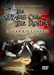 The Wars Of The Roses - A Bloody Crown [DVD] [Reino Unido]