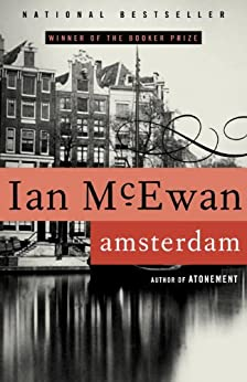 Amsterdam: A Novel by [McEwan, Ian]