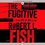 The Fugitive | Robert L. Fish