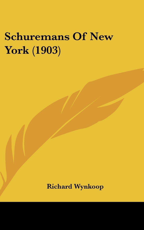 Schuremans Of New York (1903) ebook