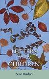Letters to my Children, Benn Haidari, 1847484360