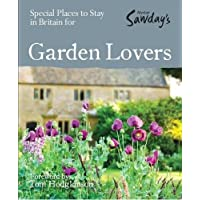 Special Places to Stay in Britain for Garden Lovers (Alastair Sawday's Special Places to Stay)