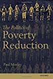 img - for The Politics of Poverty Reduction by Paul Mosley (2012-03-29) book / textbook / text book