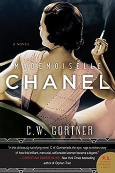Mademoiselle Chanel: A Novel by [Gortner, C.W.]