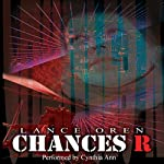 Chances R | Lance Oren