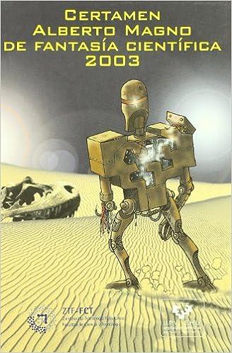 Certamen Alberto Magno de Fantasía Científica 2003