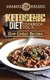 Ketogenic Diet: Cookbook Vol. 5 Slow Cooker Recipes