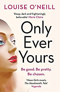 Only ever yours par Louise O'Neill