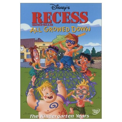 (Recess - All Growed Down)