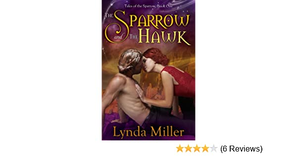 The Sparrow and the Hawk (Tales of the Sparrow Book 1)