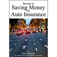 Secrets to Saving Money on Auto Insurance