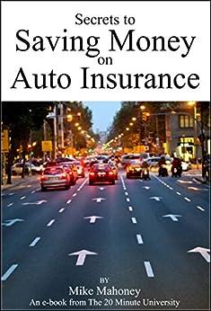 Secrets to Saving Money on Auto Insurance