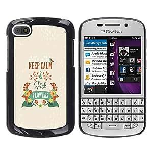 Dragon Case - FOR BlackBerry Q10 - keep calm and pick flowers - Caja protectora de pl??stico duro de la cubierta Dise?¡Ào Slim Fit