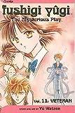 Fushigi Yugi Volume 11: The Mysterious Play: Veteran (Manga): Veteran v. 11