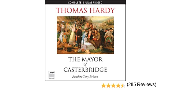 Amazon.com: The Mayor of Casterbridge (Audible Audio Edition ...