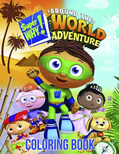 Super Why Coloring Book: Awesome Coloring Book for Kids (ages -