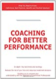 Coaching for Better Performance - What You Need to Know, James Smith, 1743047592
