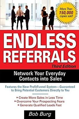 Endless Referrals, Third Edition: Bob Burg: 8601400033241: Amazon