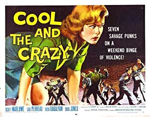 Amazon.com: The Cool and the Crazy Poster Movie Half Sheet ...