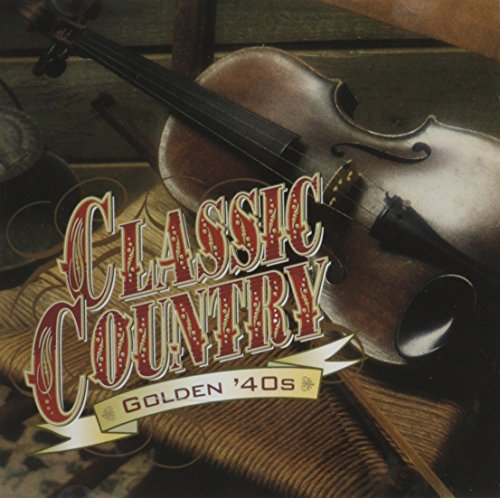 Music Spade (Classic Country: Golden '40s (Time Life))