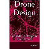 Drone Design: A Guide to Design & Build Drones