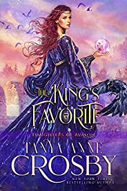 The King's Favorite (Daughters of Avalon Book 1) (English Edit