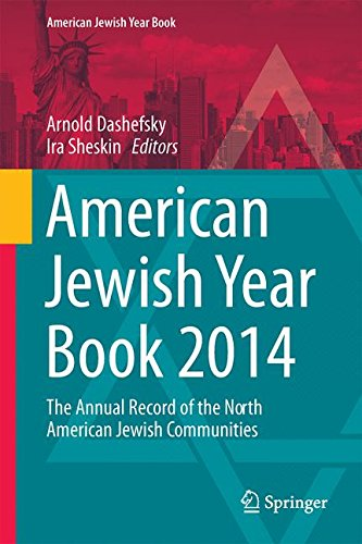 American Jewish Year Book 2014: The Annual Record of the North American Jewish Communities