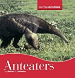 img - for Anteaters (Animals, Animals) book / textbook / text book