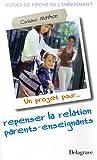 Un projet pour. repenser la relation parents-enseignants