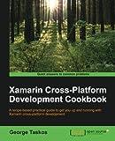 Xamarin Cross Platform Development Cookbook