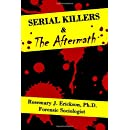 Serial Killers and the Aftermath