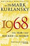 img - for 1968: The Year That Rocked the World book / textbook / text book