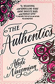 The Authentics by [Nazemian, Abdi]