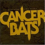 Birthing the Giant by Cancer Bats