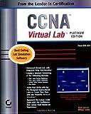 CCNA Virtual Lab, Platinum Edition, Todd Lammle and William Tedder, 0782130372