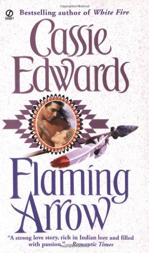 Flaming Arrow (Signet Historical Romance)