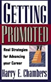 img - for Getting Promoted: Real Strategies For Advancing Your Career book / textbook / text book