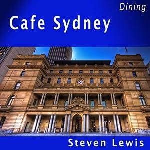 Cafe Sydney Walking Tour