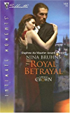 Royal Betrayal (Silhouette Intimate Moments)