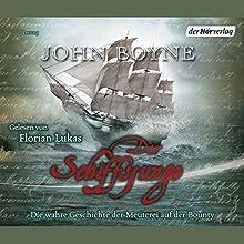 Der Schiffsjunge Hörbuch von John Boyne Gesprochen von: Florian Lukas