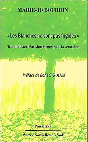 """Résultat de recherche d'images pour """"BOURDIN Marie-Jo, Les blanches ne sont pas frigides"""""""
