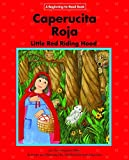 Caperucita Roja / Little Red Riding Hood: Edicion Del Siglo Xxi / 21st Century Edition (Beginning-to-read: Cuentos folcloricos y de hadas / Fairy Tales and Folklore) (Spanish and English Edition)