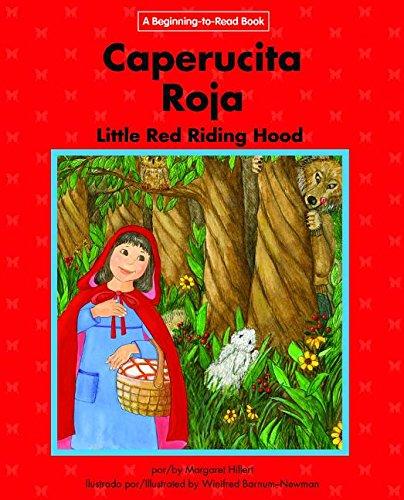 Caperucita Roja / Little Red Riding Hood: Edicion Del Siglo Xxi / 21st Century Edition (Beginning-to-read: Cuentos folcloricos y de hadas / Fairy Tales and Folklore) (Spanish and English Edition)